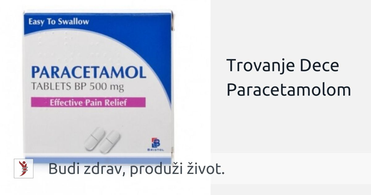 Trovanje Dece Paracetamolom; Foto: https://www.dailychemist.com/shop/cold_cough_flu/paracetamol-500mg-tablets-32-tablets/